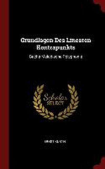 Grundlagen Des Linearen Kontrapunkts: Bachs Melodische Polyphonie