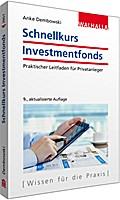 Schnellkurs Investmentfonds