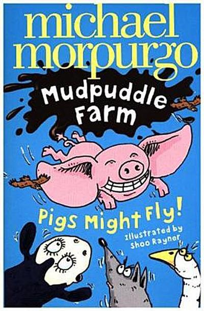Pigs Might Fly!