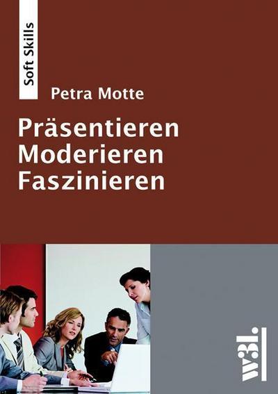 Präsentieren - Moderieren - Faszinieren