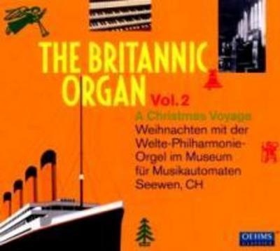 The Britannic Organ Vol.2