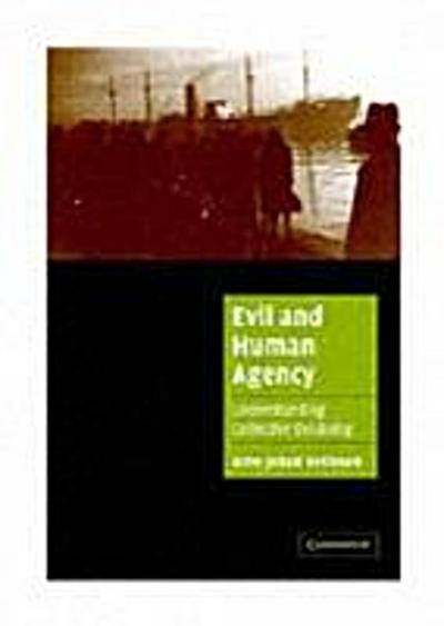 Evil and Human Agency