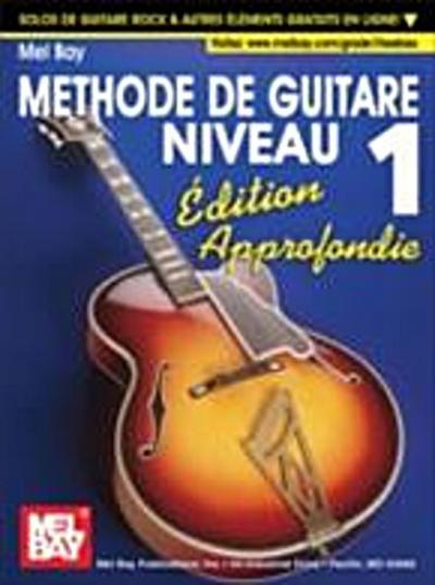 &quote;Modern Guitar Method&quote; Series Grade 1, Expanded Edition - French Edition