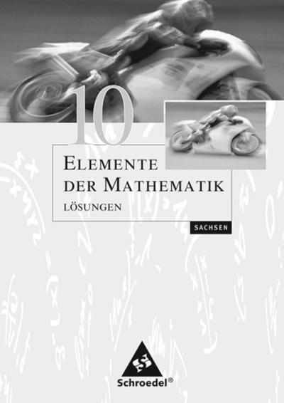 Elemente der Mathematik 10. Lösungen. Sekundarstufe 1. Sachsen