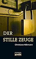 Der stille Zeuge; Deutsch