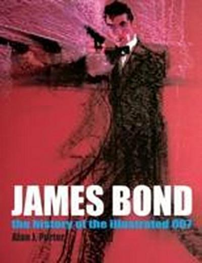 James Bond: The History Of The Illustrated 007