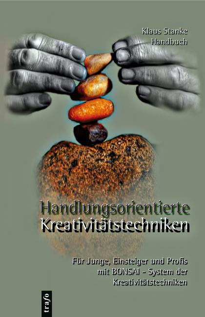 Handlungsorientierte Kreativitätstechniken | Klaus Stanke |  9783864640018