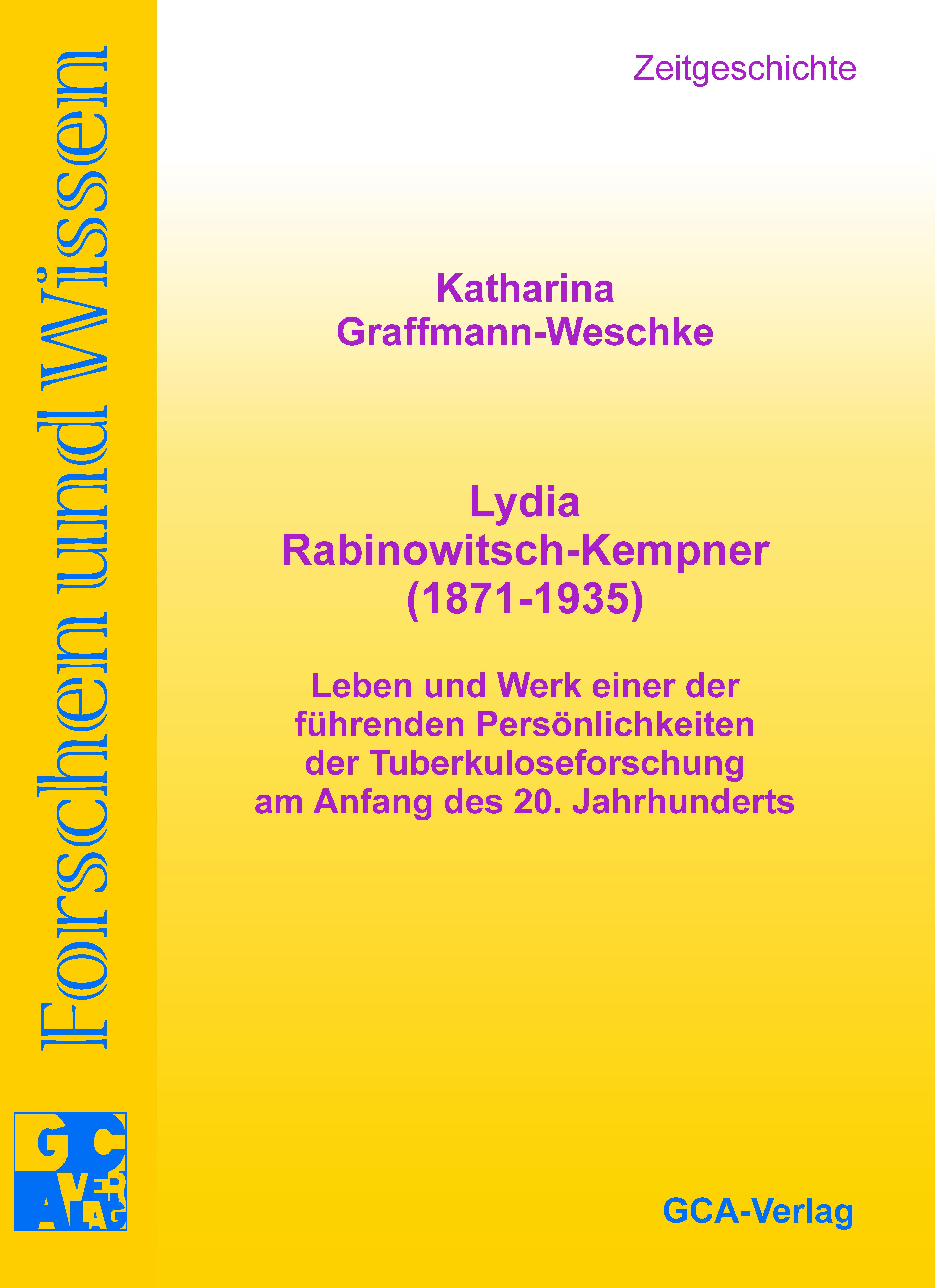 Katharina Graffmann-Weschke / Lydia Rabinowitsch-Kempner (1871 ... 9783928973793