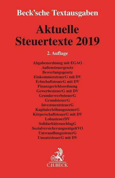 Aktuelle Steuertexte 2019: Textausgabe - Rechtsstand: 1. August 2019