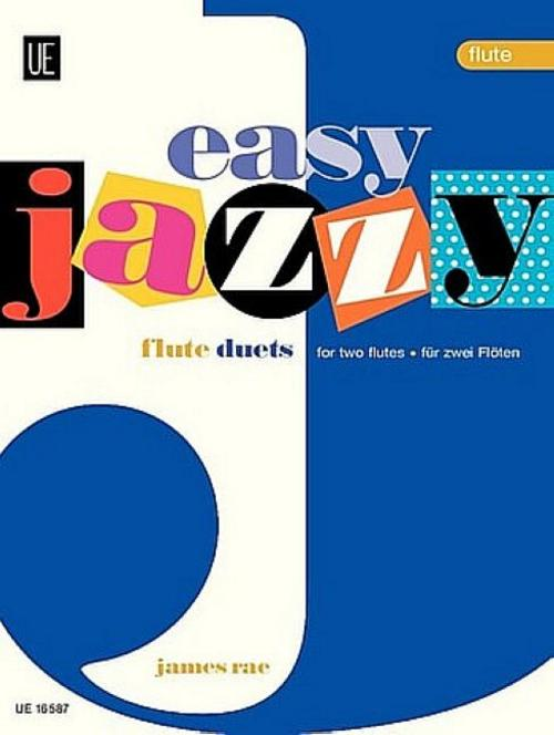 Easy Jazzy Duets - Flutes James Rae