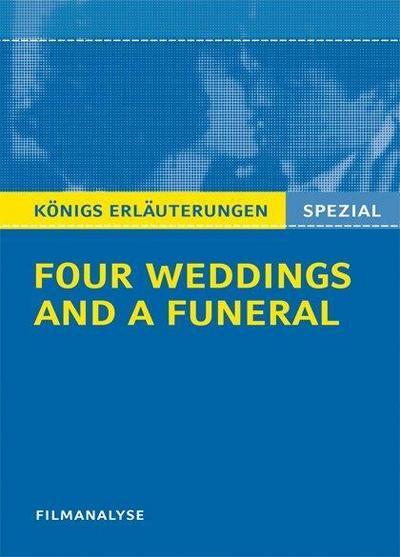 Four Weddings and a Funeral - Vier Hochzeiten und ein Todesfall. Filmanalyse - Bange - Broschiert, Englisch| Deutsch, Stefan Munaretto, Abitur Englisch, Abitur Englisch