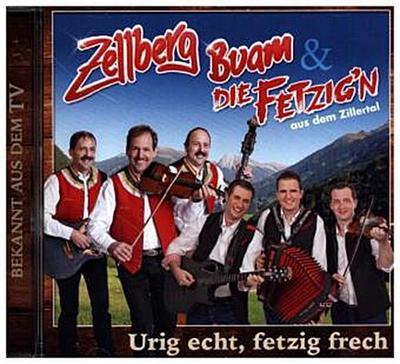 Urig Echt,Fetzi Frech