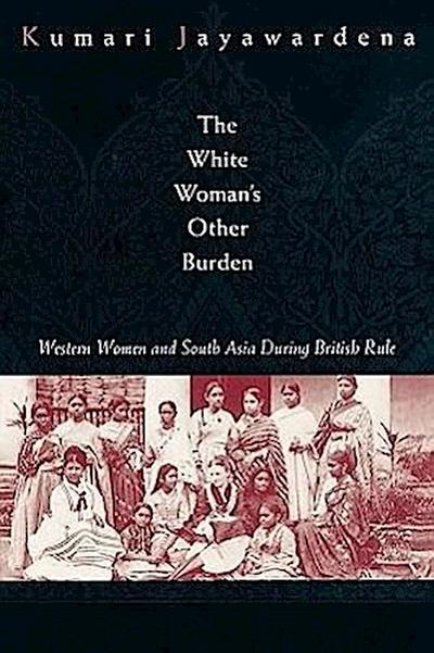 The White Woman's Other Burden