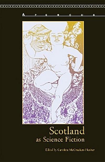 Scotland as Science Fiction