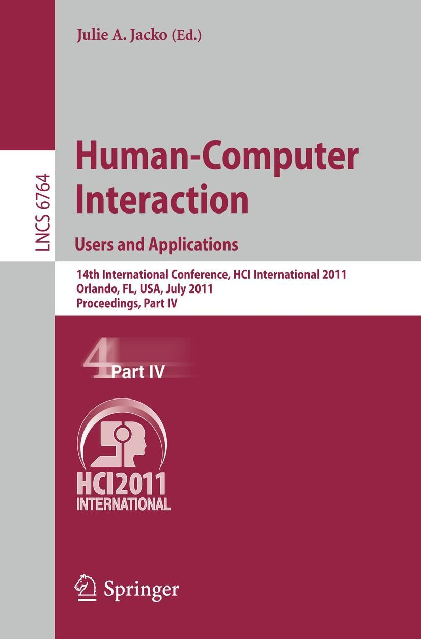 Human-Computer Interaction: Users and Applications, Julie A. Jacko