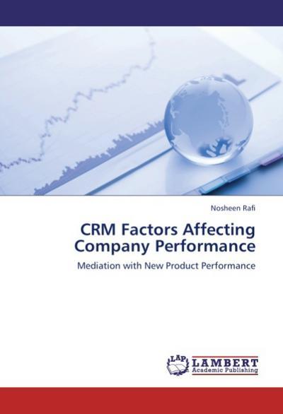 CRM Factors Affecting Company Performance