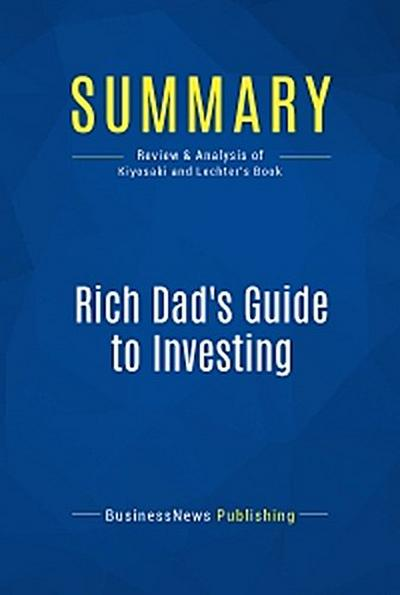 Summary: Rich Dad's Guide to Investing