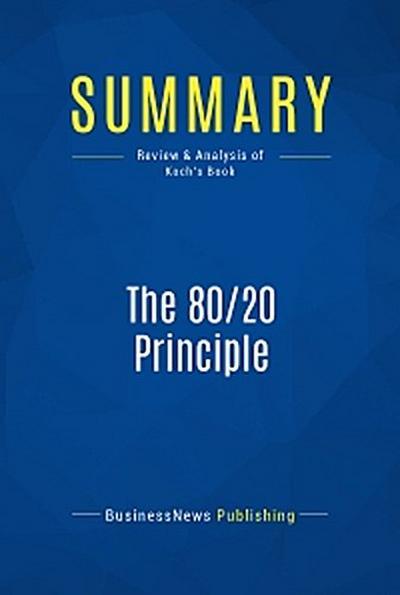 Summary: The 80/20 Principle