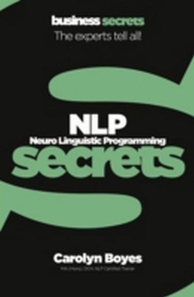 NLP, Neuro Lingustic Programming Secrets