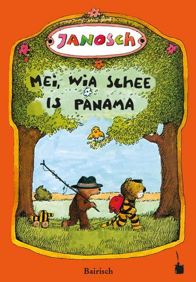 Oh, wie schön ist Panama - Mei, wia schee  is Panama