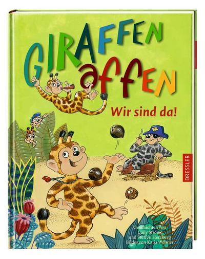 Giraffenaffen - Wir sind da!   ; Ill. v. Wehner, Katja; Deutsch