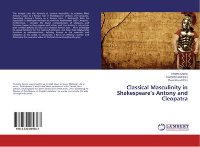 Classical Masculinity in Shakespeare's Antony and Cleopatra