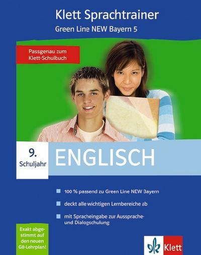Sprachtrainer Englisch 9. Schuljahr Green Line NEW Bayern 5