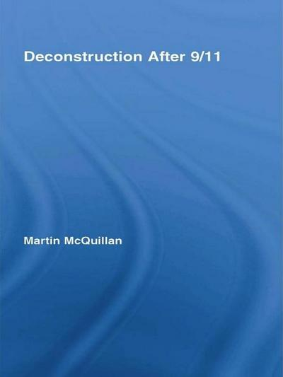 Deconstruction After 9/11