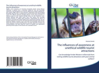 The influences of awareness at unethical wildlife tourist attractions