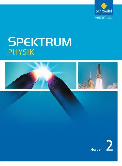 Spektrum Physik 2. Schülerband. Hessen