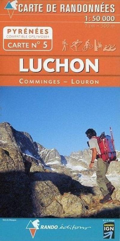 Pyrénées carte 5 Luchon - Comminges - Louron  1 : 50 000: Carte de Randonnées: RANDO.05 - Rando éditions