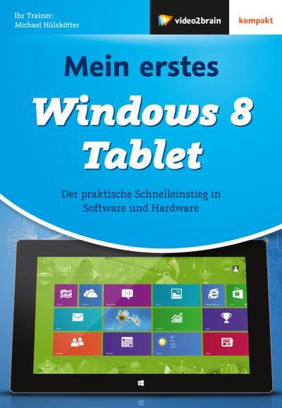Mein erstes Windows 8 Tablet