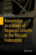 Knowledge as a Driver of Regional Growth in t ...