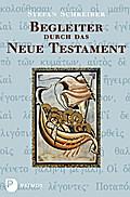 Begleiter durch das Neue Testament