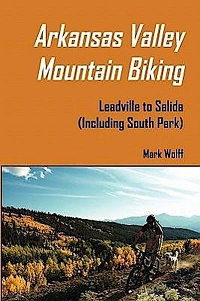 Arkansas Valley Mountain Biking