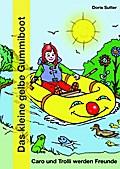 Das kleine gelbe Gummiboot