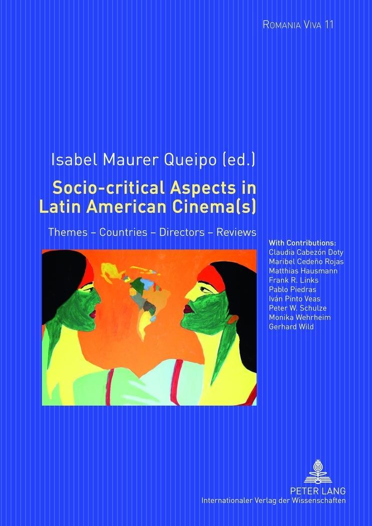Socio-critical Aspects in Latin American Cinema(s) Isabel Maurer Queipo