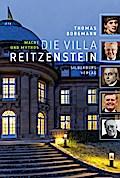 Die Villa Reitzenstein; Macht und Mythos; Deutsch; meist farbige Abbildungen
