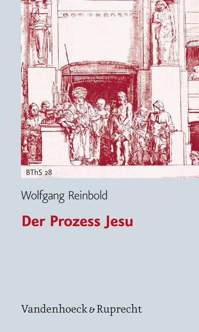 Der Prozess Jesu