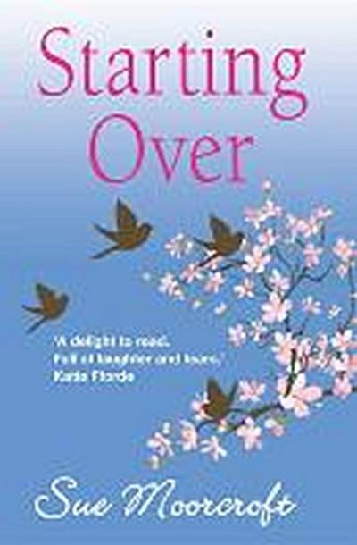 Starting Over - Choc Lit - Taschenbuch, Englisch, Sue Moorcroft, ,
