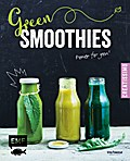 Green Smoothies - Power for you!; Creatissimo; Deutsch