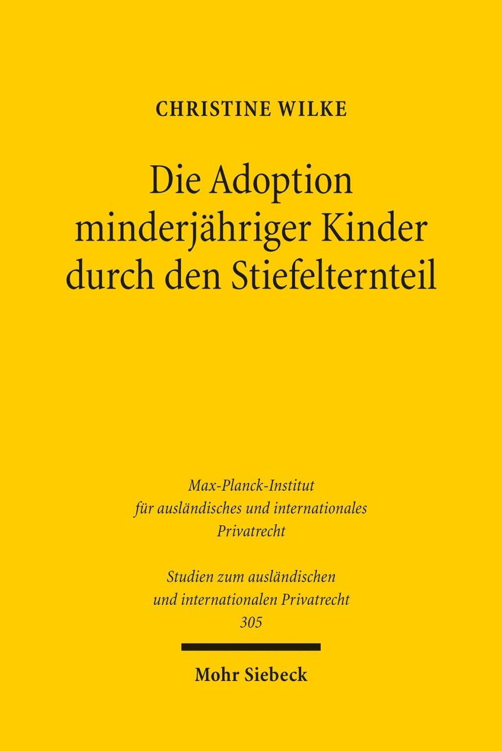 Die Adoption minderjähriger Kinder durch den Stiefelternteil ... 9783161528187