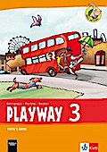 Playway 3. Ab Klasse 1. Ausgabe Hamburg, Nordrhein-Westfalen, Rheinland-Pfalz, Baden-Württemberg: Pupil's Book Klasse 3 (Playway. Für den Beginn ab Klasse 1. Ausgabe ab 2016)