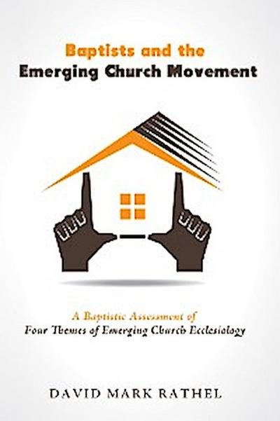 Baptists and the Emerging Church Movement