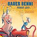 Bauer Benni fährt los; Ill. v. Hopman, Philip; Übers. v. Erdorf, Rolf; Deutsch
