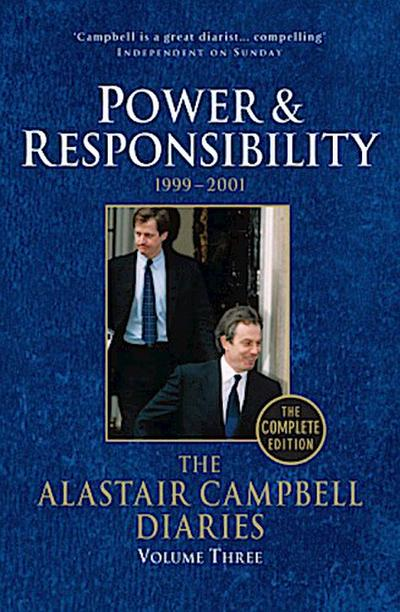 The Alastair Campbell Diaries Power & Responsibility
