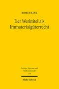 Der Werktitel als Immaterialgüterrecht