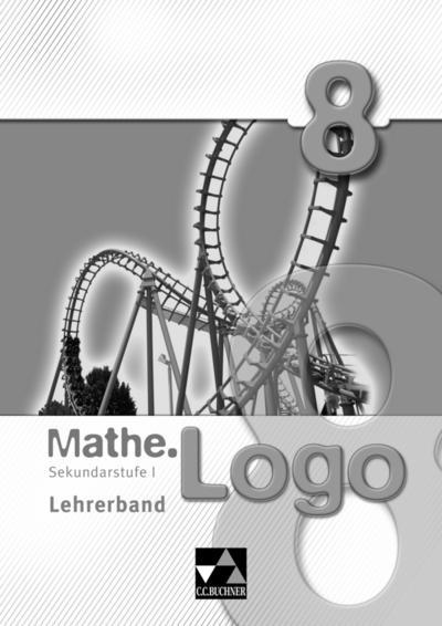 Mathe.Logo – Hessen / Sekundarstufe I: Mathe.Logo – Hessen / Mathe.Logo Hessen LB 8: Sekundarstufe I