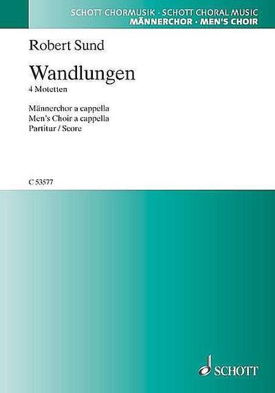 Wandlungen : für Männerchor a cappella  Partitur