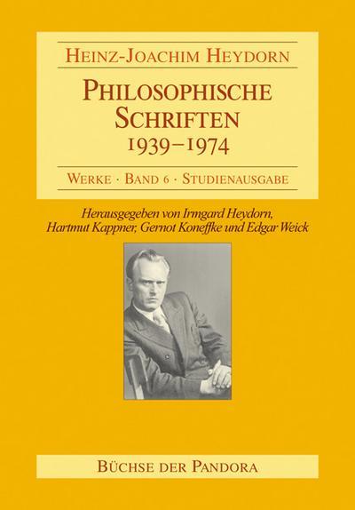 Philosophische Schriften - 1939-1974 (Werke)